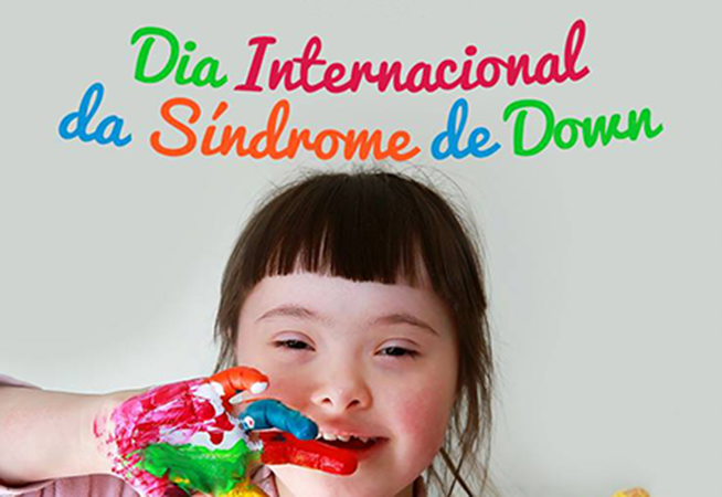 Inclusão – Dia Internacional da Síndrome de Down amplifica ações