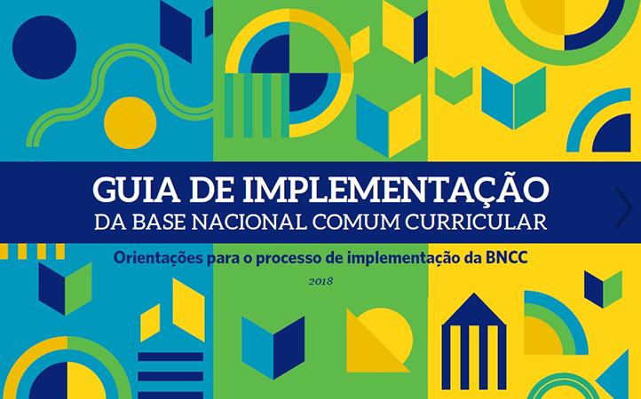 Conheça o Guia de implementação da Base Nacional Comum Curricular