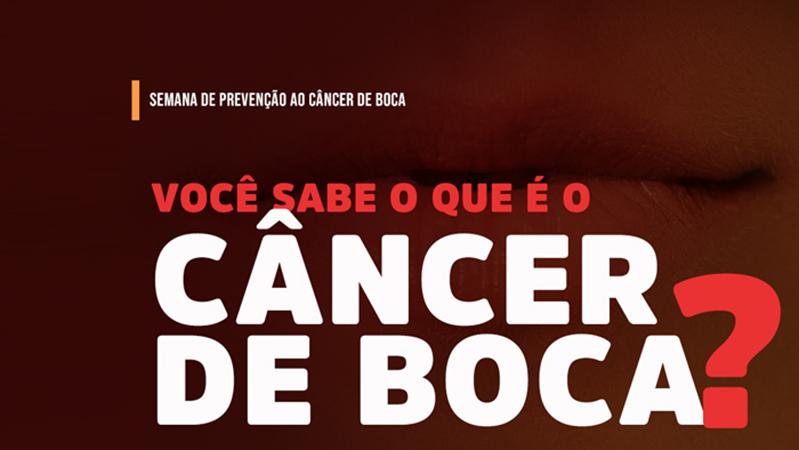 Ministério da Saúde chama atenção para a Semana Nacional de Prevenção do Câncer Bucal