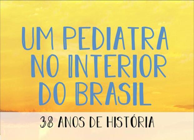Dica de leitura | Um Pediatra no interior do Brasil – Volume 2