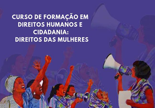 Assistência Social – Sedese abre inscrições para Curso de Formação em Direitos Humanos e Cidadania: Direitos das Mulheres