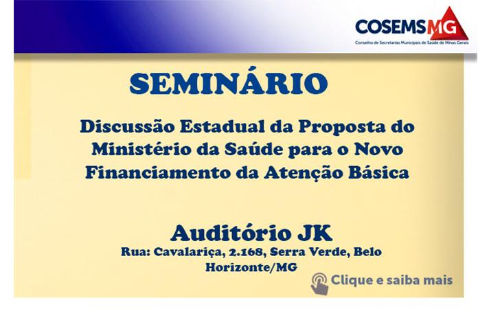 Seminário – Discussão Estadual da Proposta do Ministério da Saúde para o Novo Financiamento da Atenção Básica