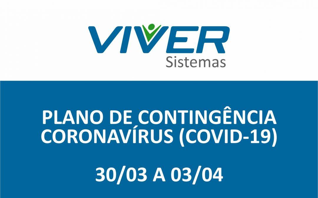 Plano de Contingência Coronavírus – Vivver Sistemas de 30/03 a 03/04