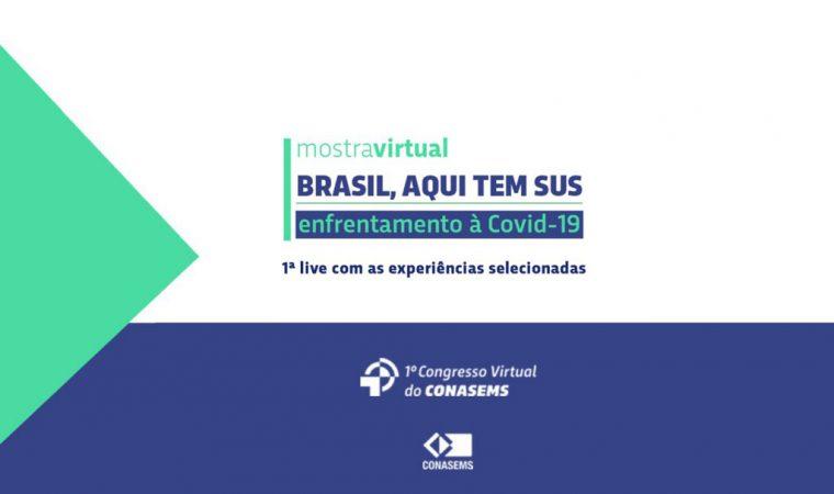 Congresso Virtual – 1ª Roda de Conversa: Mostra Virtual Brasil Aqui, tem SUS