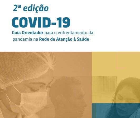 Coronavírus – Guia que orienta municípios no enfrentamento à Covid-19 ganha 2ª edição