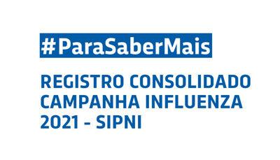 SIPNI – Registro consolidado das doses da vacina contra influenza