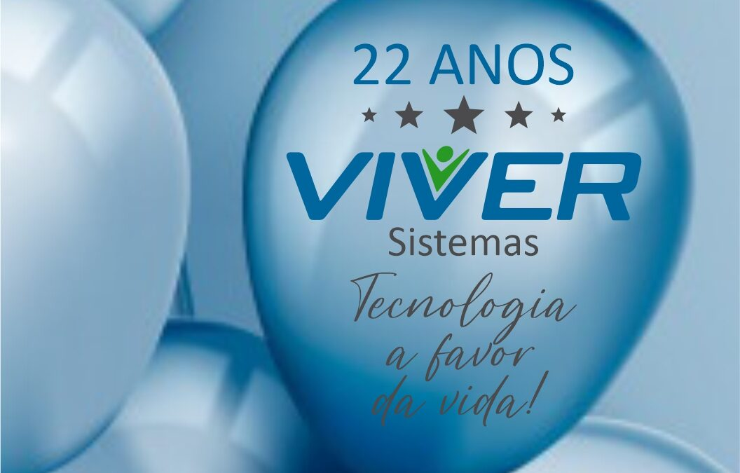 🎉 #VivverSistemas #22Anos #02DeSetembroDe2021 💙